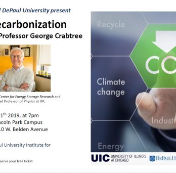 For more information, please visit https://world.350.org/chicago/2019/10/07/deep-decarbonization-an-evening-with-professor-george-crabtree/.